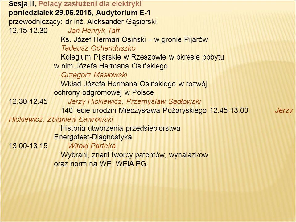 Sesja II, Polacy zasłużeni dla elektryki