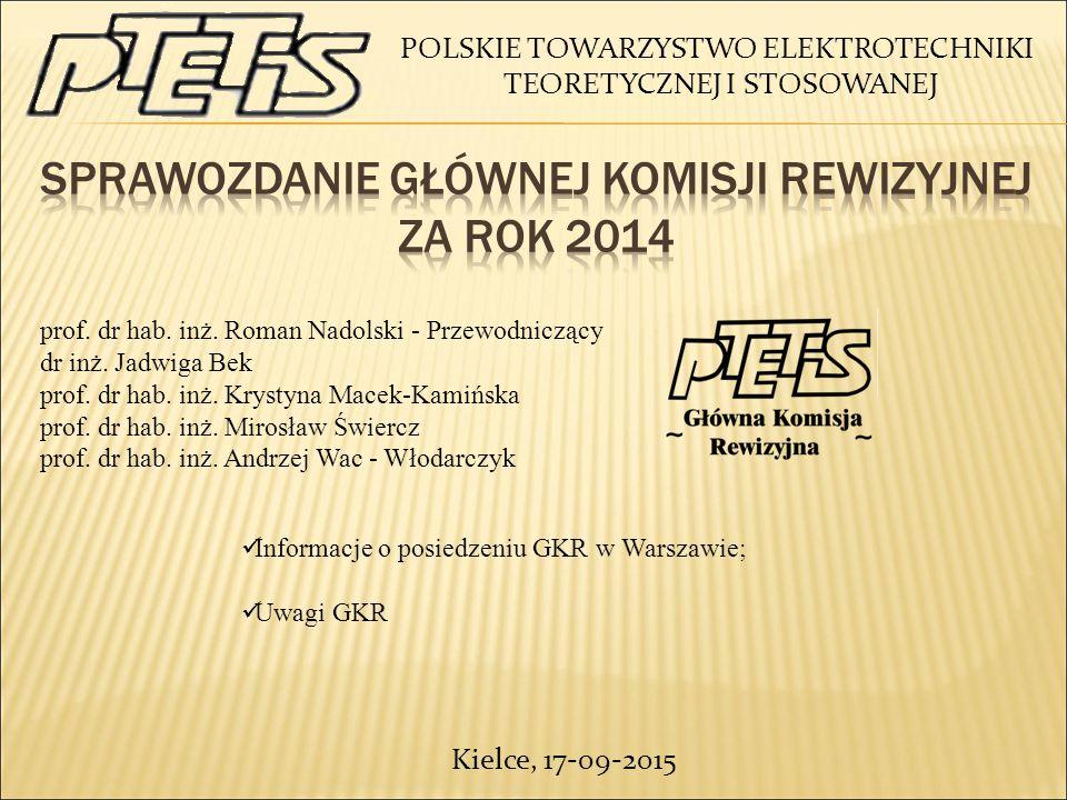 Sprawozdanie głównej komisji rewizyjnej za rok 2014