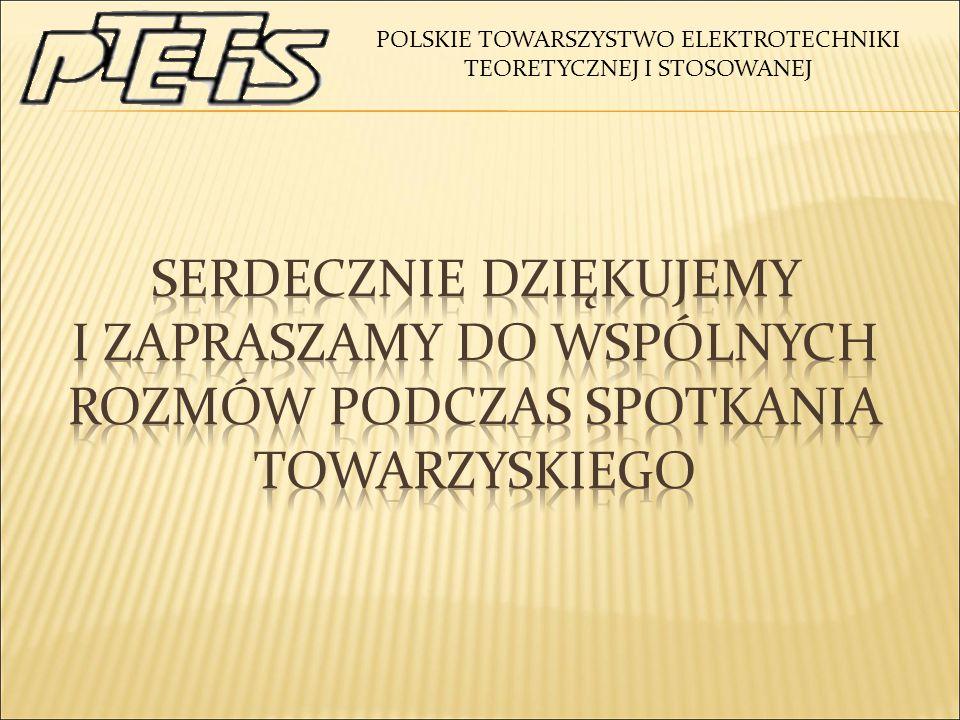 POLSKIE TOWARSZYSTWO ELEKTROTECHNIKI TEORETYCZNEJ I STOSOWANEJ