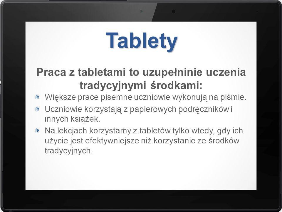 Praca z tabletami to uzupełninie uczenia tradycyjnymi środkami:
