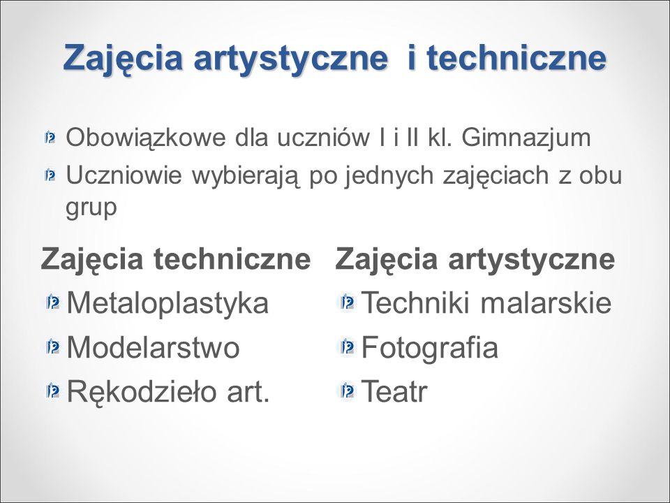 Zajęcia artystyczne i techniczne