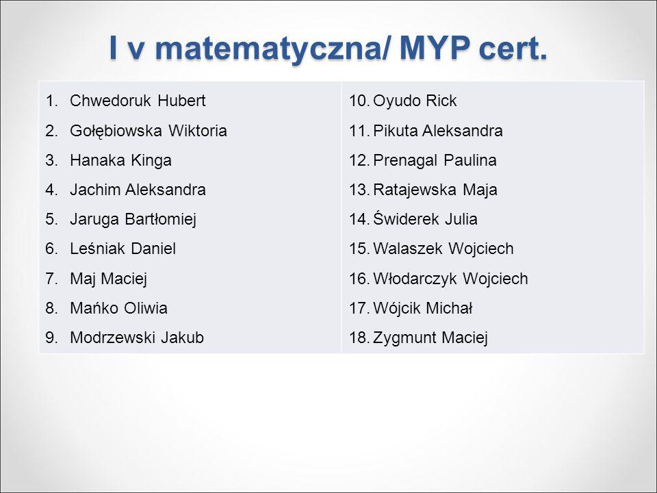 I v matematyczna/ MYP cert.