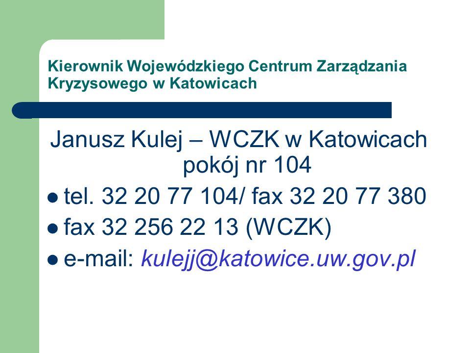 Janusz Kulej – WCZK w Katowicach pokój nr 104