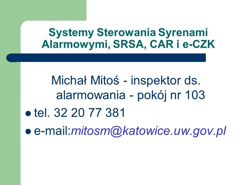 Systemy Sterowania Syrenami Alarmowymi, SRSA, CAR i e-CZK