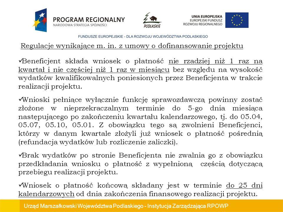 Regulacje wynikające m. in. z umowy o dofinansowanie projektu