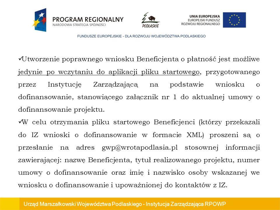 Utworzenie poprawnego wniosku Beneficjenta o płatność jest możliwe jedynie po wczytaniu do aplikacji pliku startowego, przygotowanego przez Instytucję Zarządzającą na podstawie wniosku o dofinansowanie, stanowiącego załącznik nr 1 do aktualnej umowy o dofinansowanie projektu.