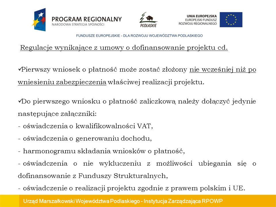Regulacje wynikające z umowy o dofinansowanie projektu cd.