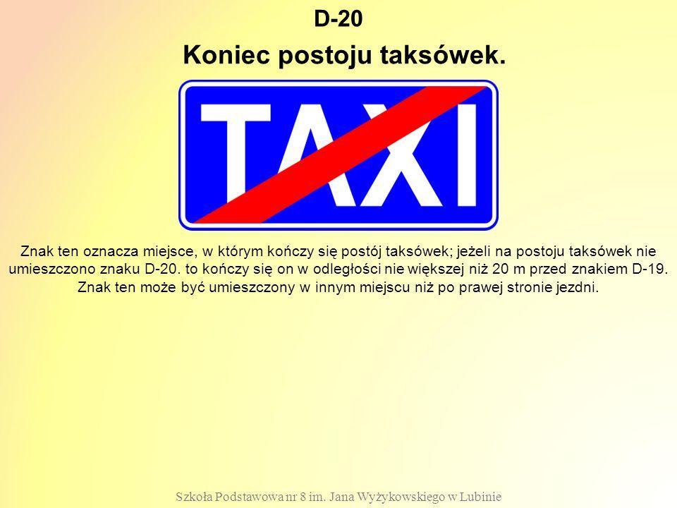 Koniec postoju taksówek.
