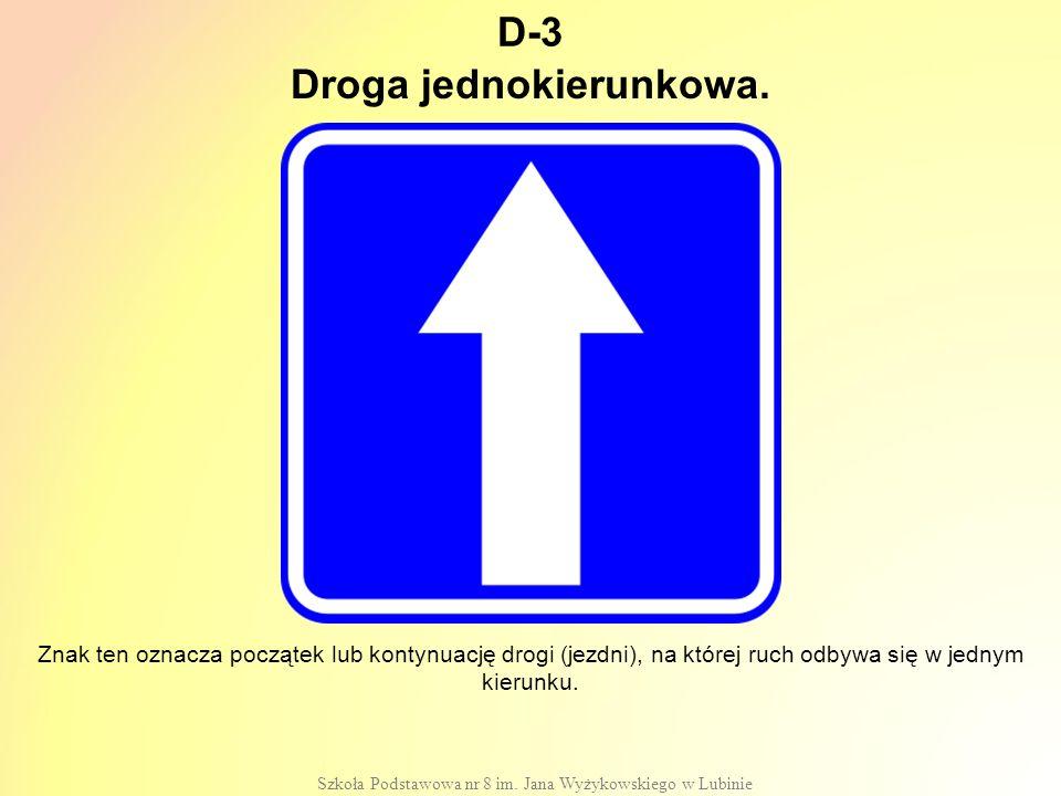 Droga jednokierunkowa.