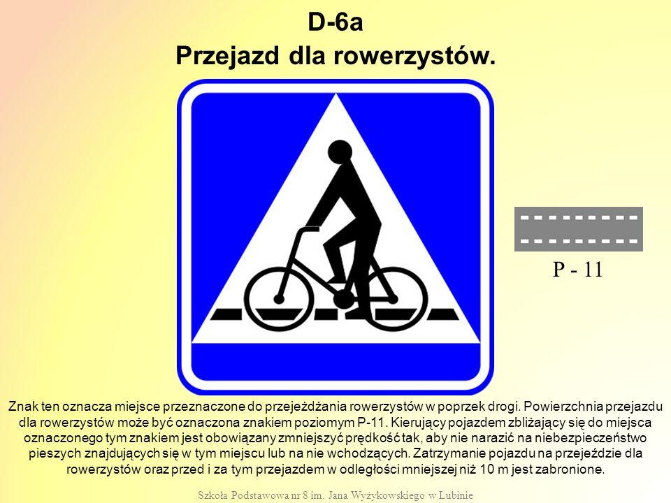 Przejazd dla rowerzystów.