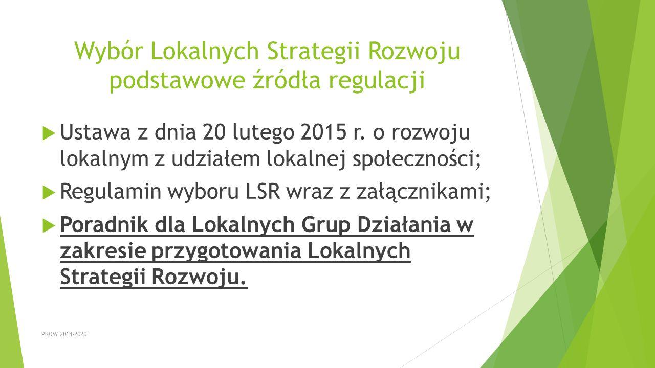 Wybór Lokalnych Strategii Rozwoju podstawowe źródła regulacji
