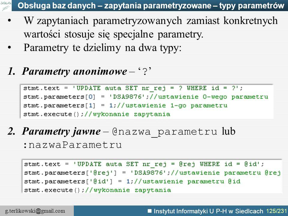 Parametry te dzielimy na dwa typy: