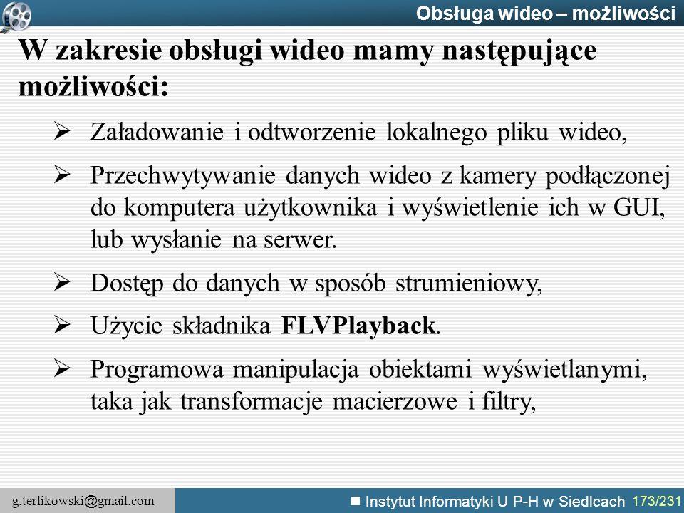 W zakresie obsługi wideo mamy następujące możliwości:
