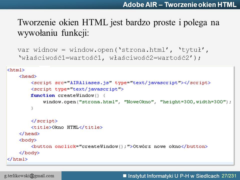 Tworzenie okien HTML jest bardzo proste i polega na wywołaniu funkcji: