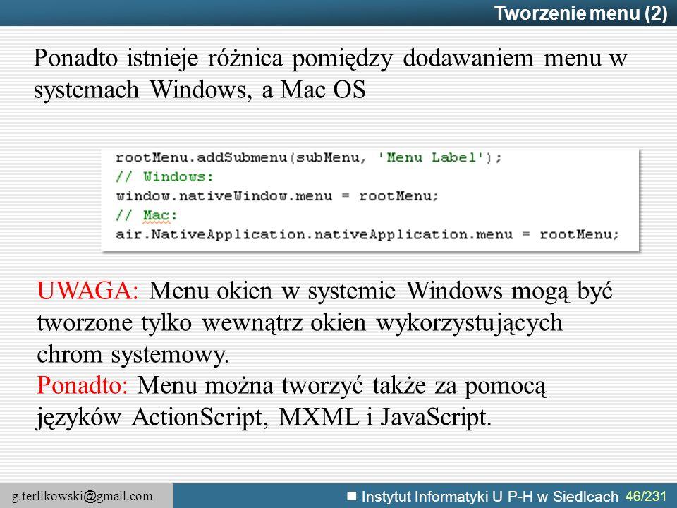Tworzenie menu (2) Ponadto istnieje różnica pomiędzy dodawaniem menu w systemach Windows, a Mac OS.