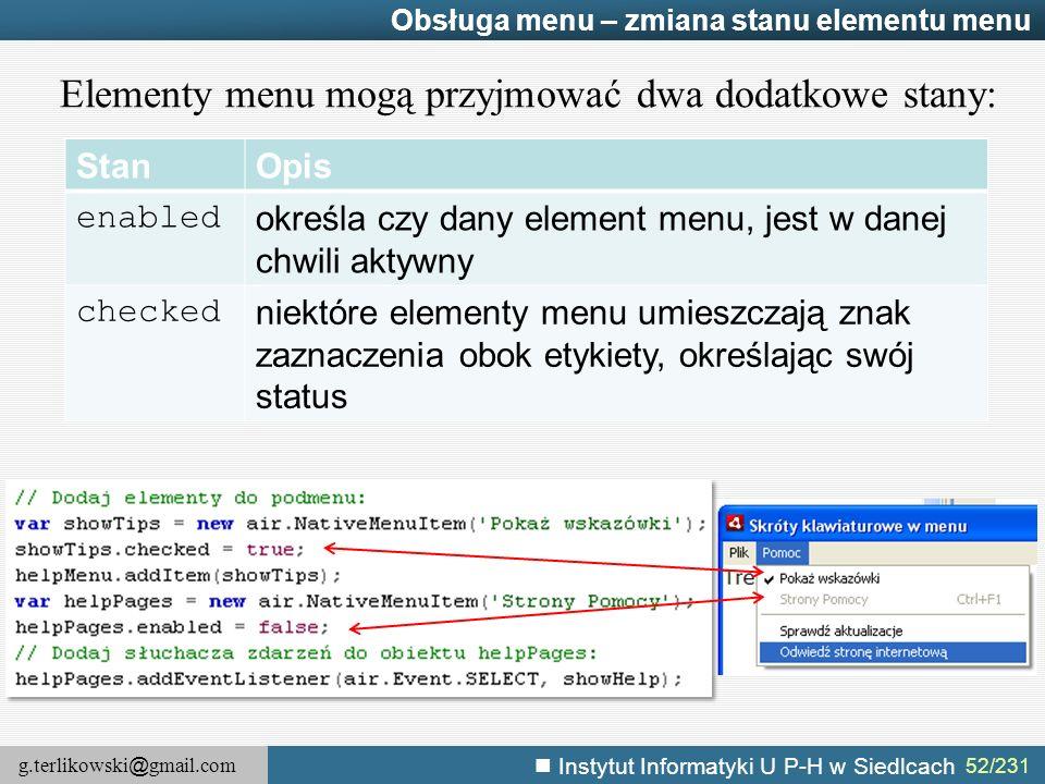 Elementy menu mogą przyjmować dwa dodatkowe stany: