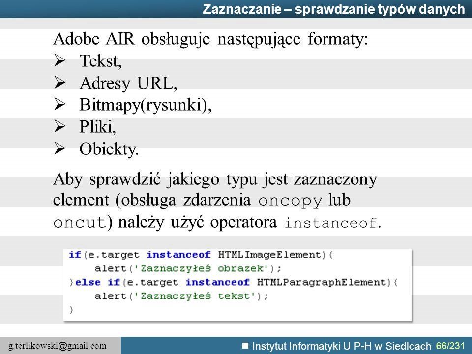 Adobe AIR obsługuje następujące formaty: Tekst, Adresy URL,