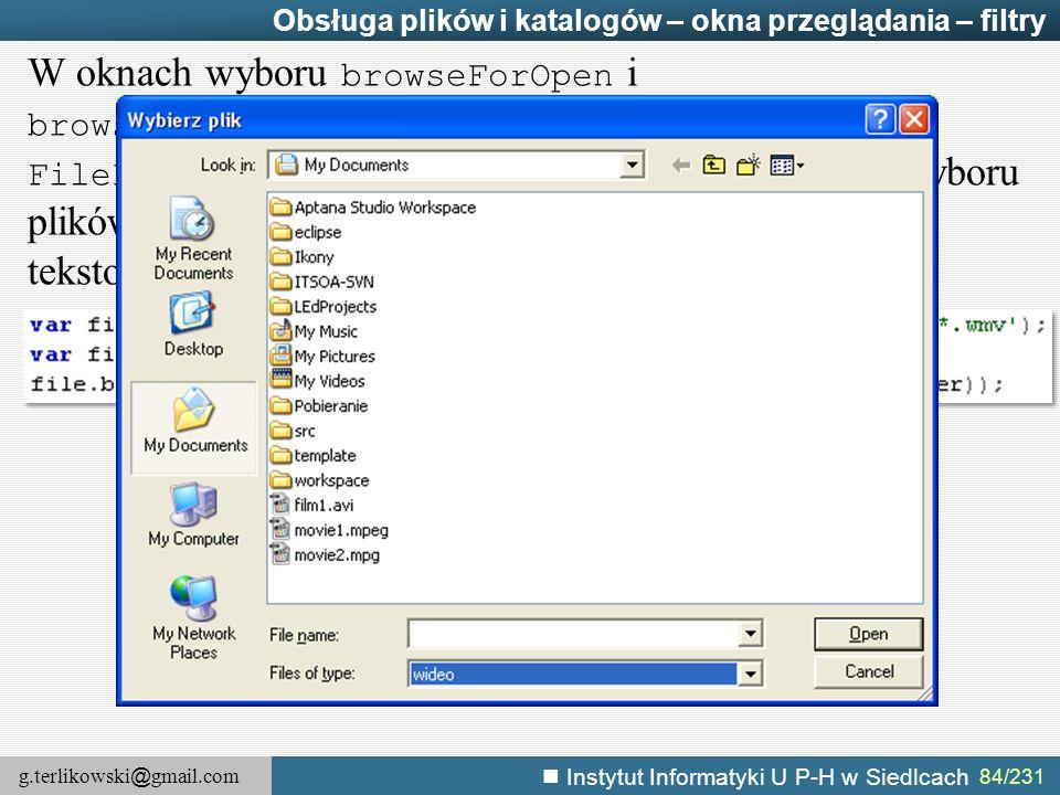 Obsługa plików i katalogów – okna przeglądania – filtry
