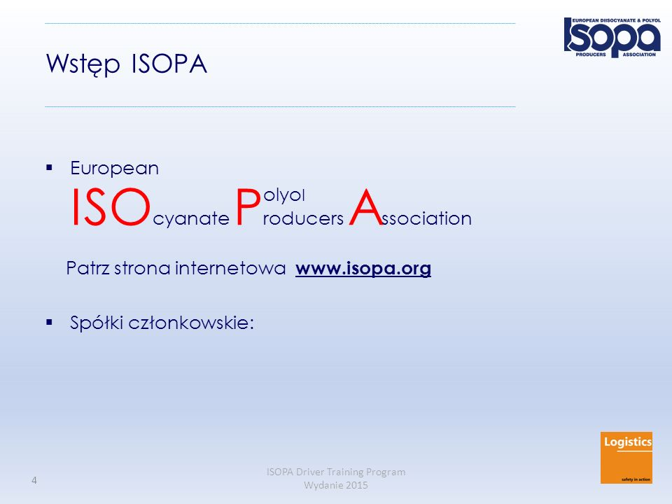 Wstęp ISOPA European ISOcyanate Producers Association olyol
