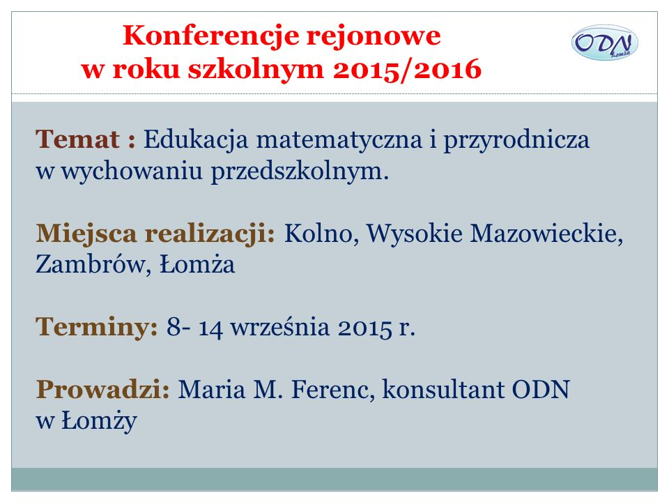 Konferencje rejonowe w roku szkolnym 2015/2016