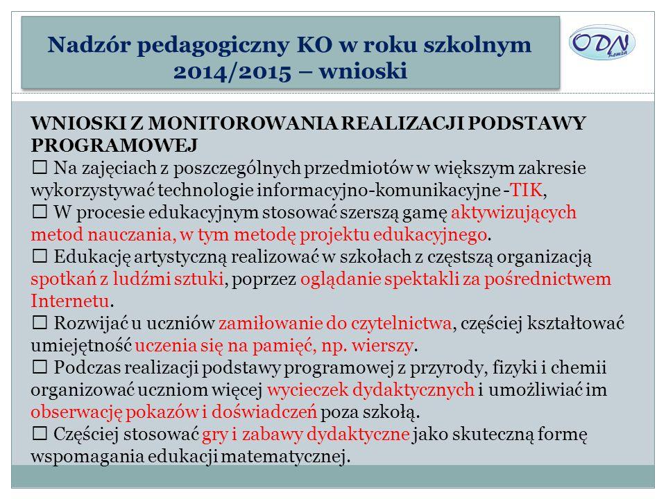 Nadzór pedagogiczny KO w roku szkolnym 2014/2015 – wnioski