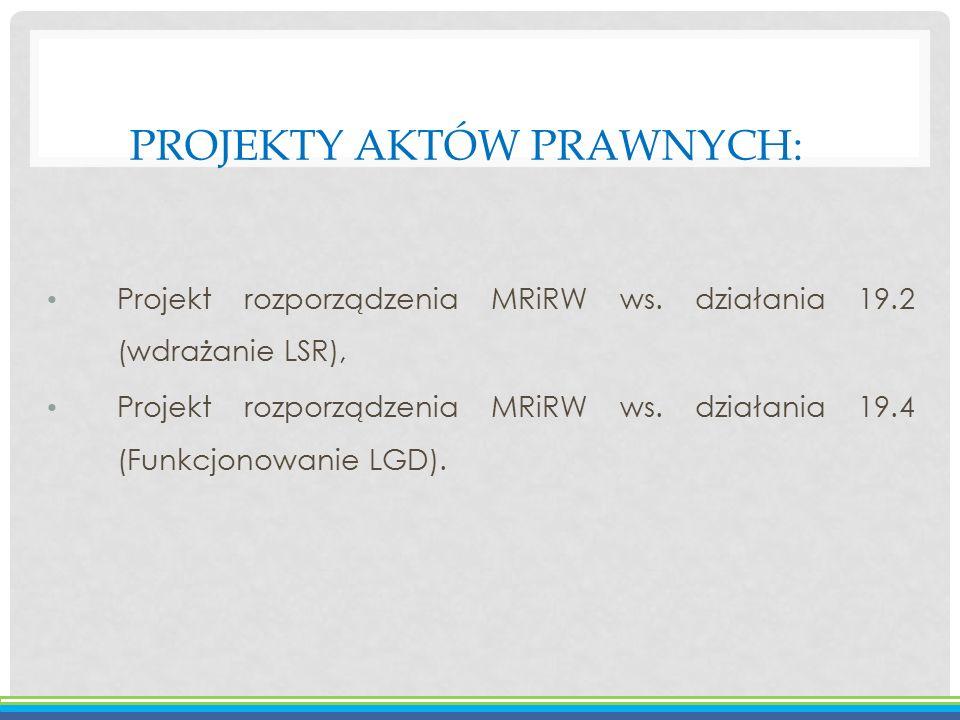 Projekty aktów prawnych: