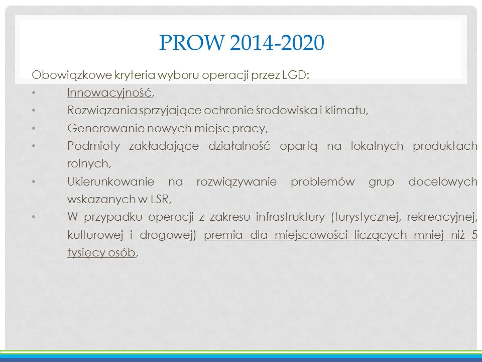 PROW 2014-2020 Obowiązkowe kryteria wyboru operacji przez LGD: