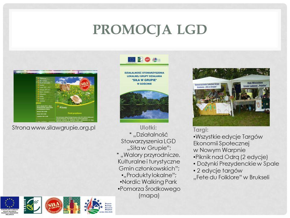 """Promocja LGD Strona www.silawgrupie.org.pl Ulotki: * """"Działalność"""