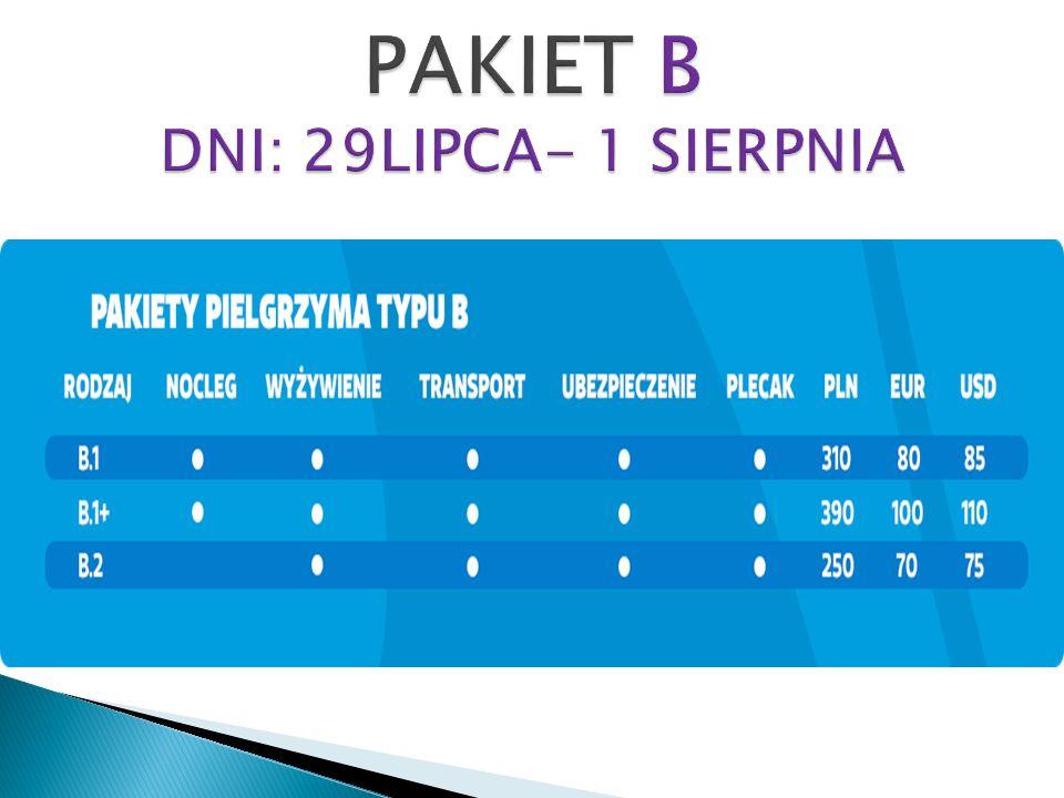 PAKIET B DNI: 29LIPCA- 1 SIERPNIA