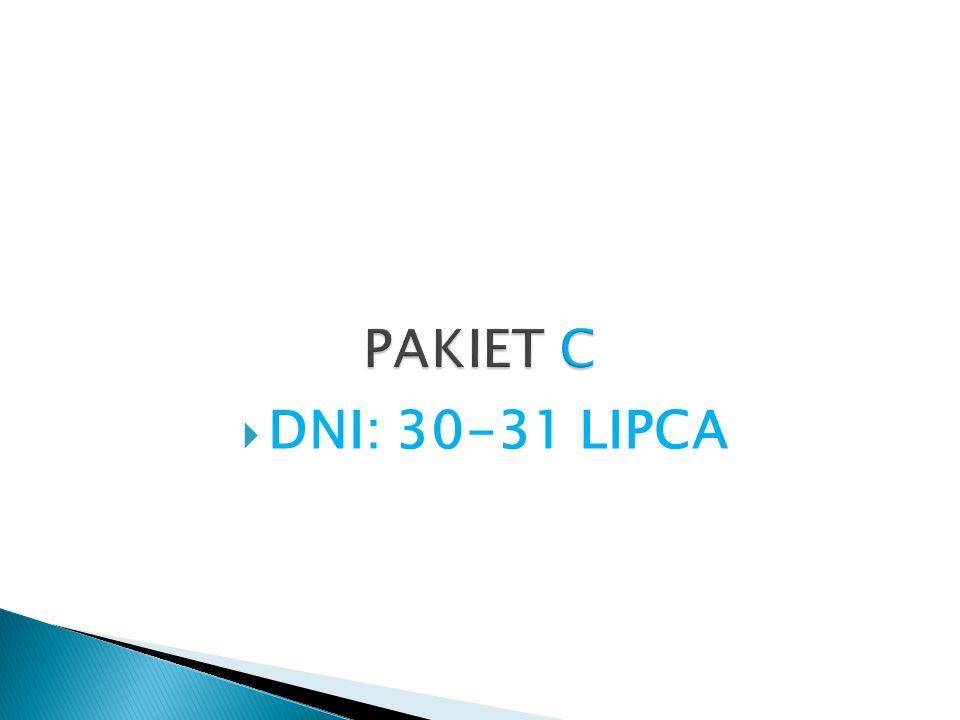 PAKIET C DNI: 30-31 LIPCA