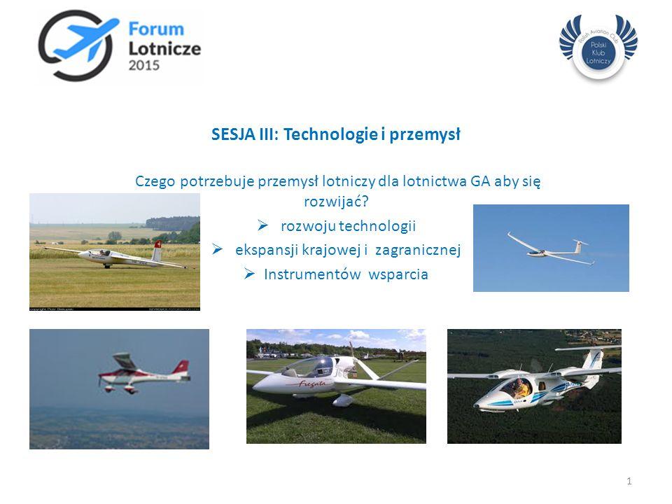 SESJA III: Technologie i przemysł