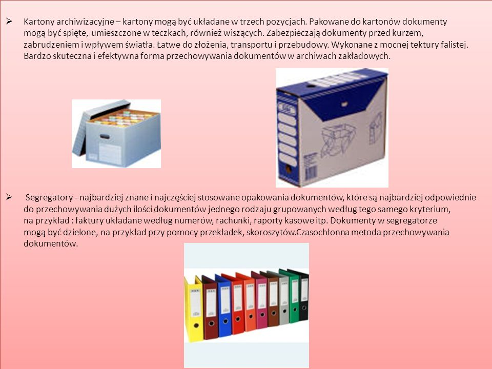 Kartony archiwizacyjne – kartony mogą być układane w trzech pozycjach