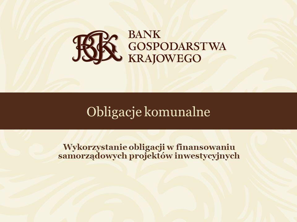 Obligacje komunalne Wykorzystanie obligacji w finansowaniu samorządowych projektów inwestycyjnych