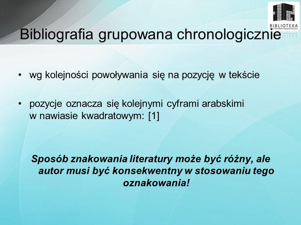 Bibliografia grupowana chronologicznie
