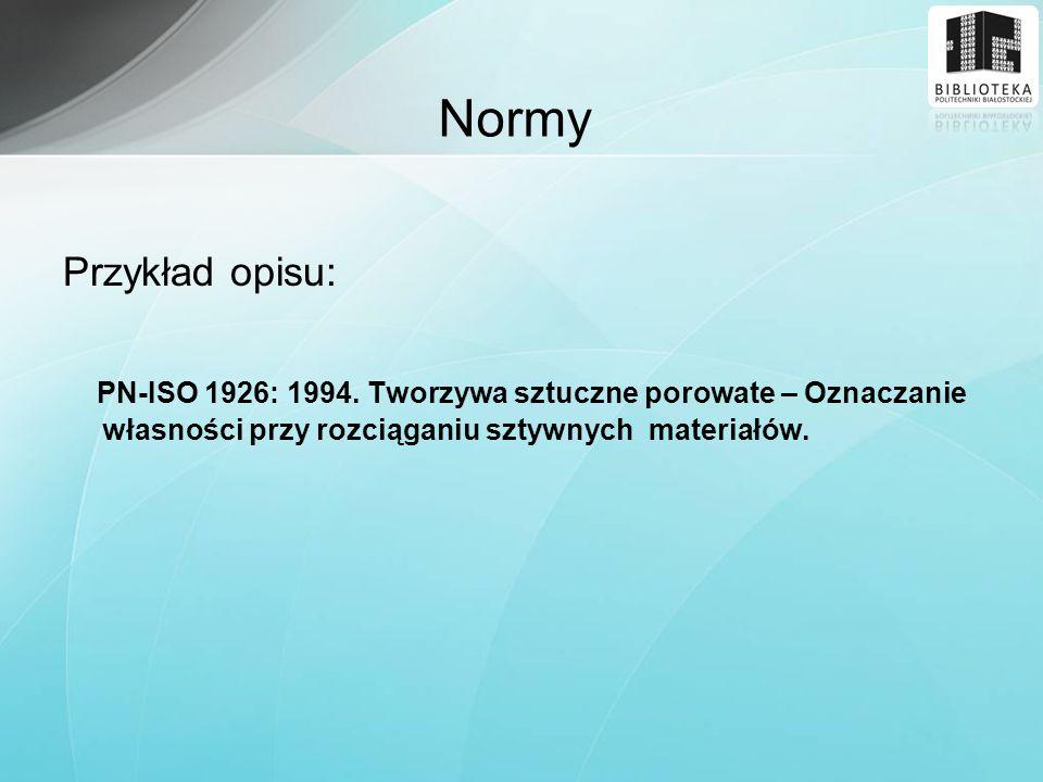 Normy Przykład opisu: PN-ISO 1926: 1994.