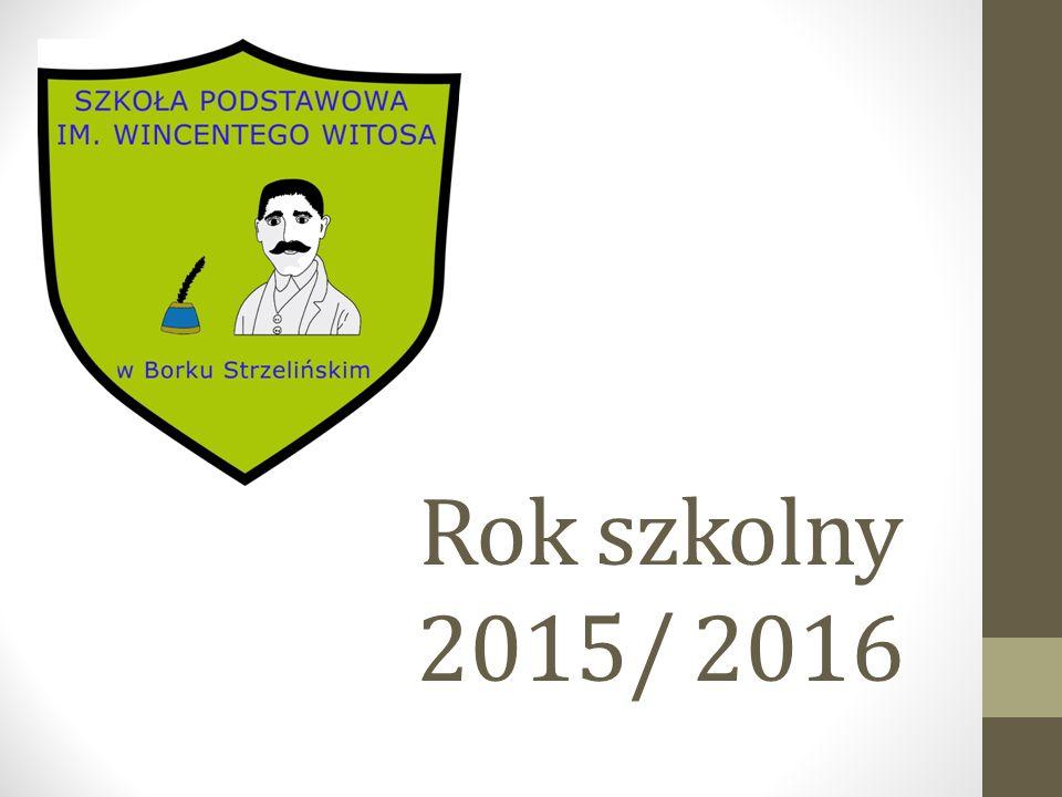 Rok szkolny 2015/ 2016