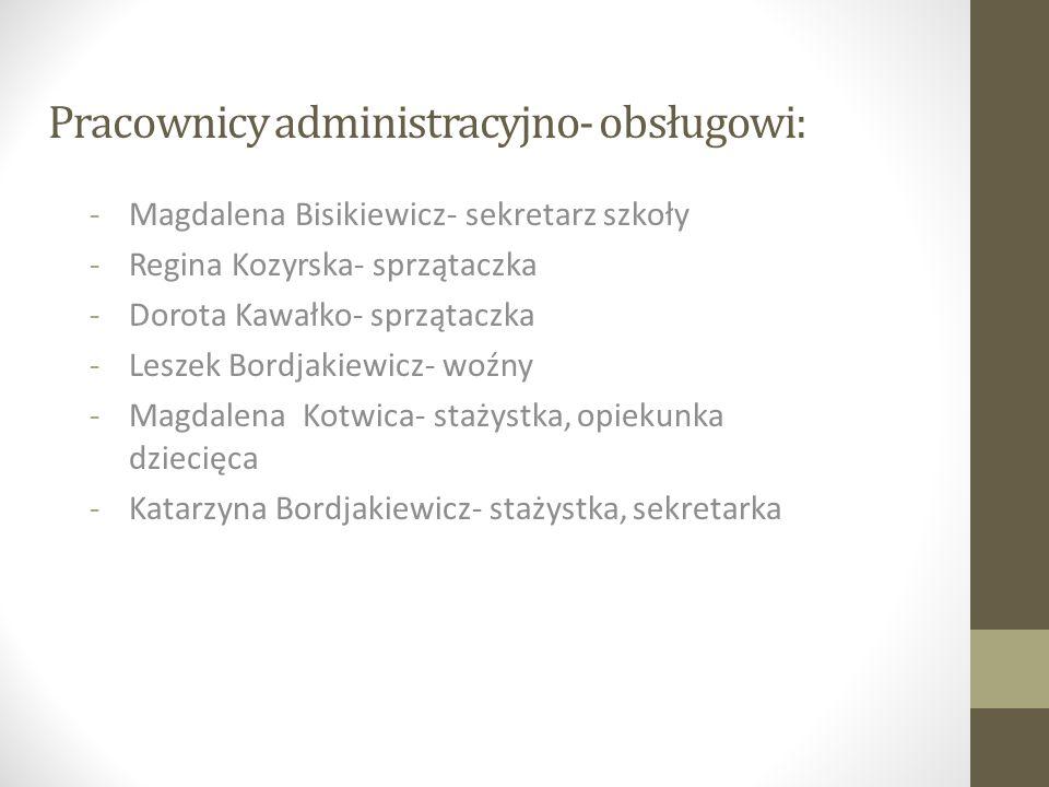 Pracownicy administracyjno- obsługowi: