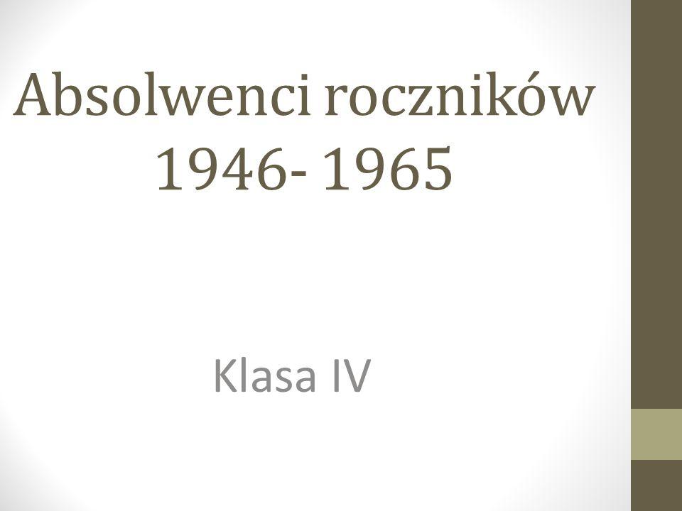 Absolwenci roczników 1946- 1965
