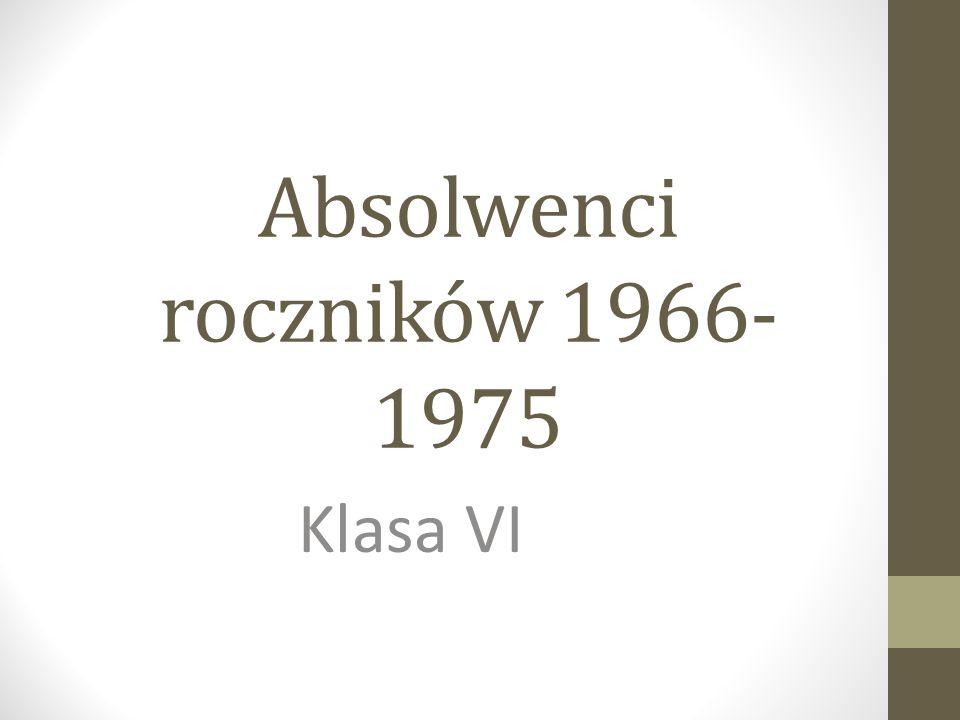Absolwenci roczników 1966- 1975