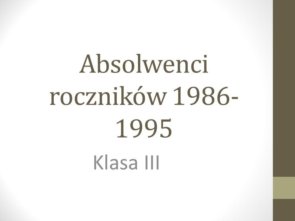 Absolwenci roczników 1986- 1995