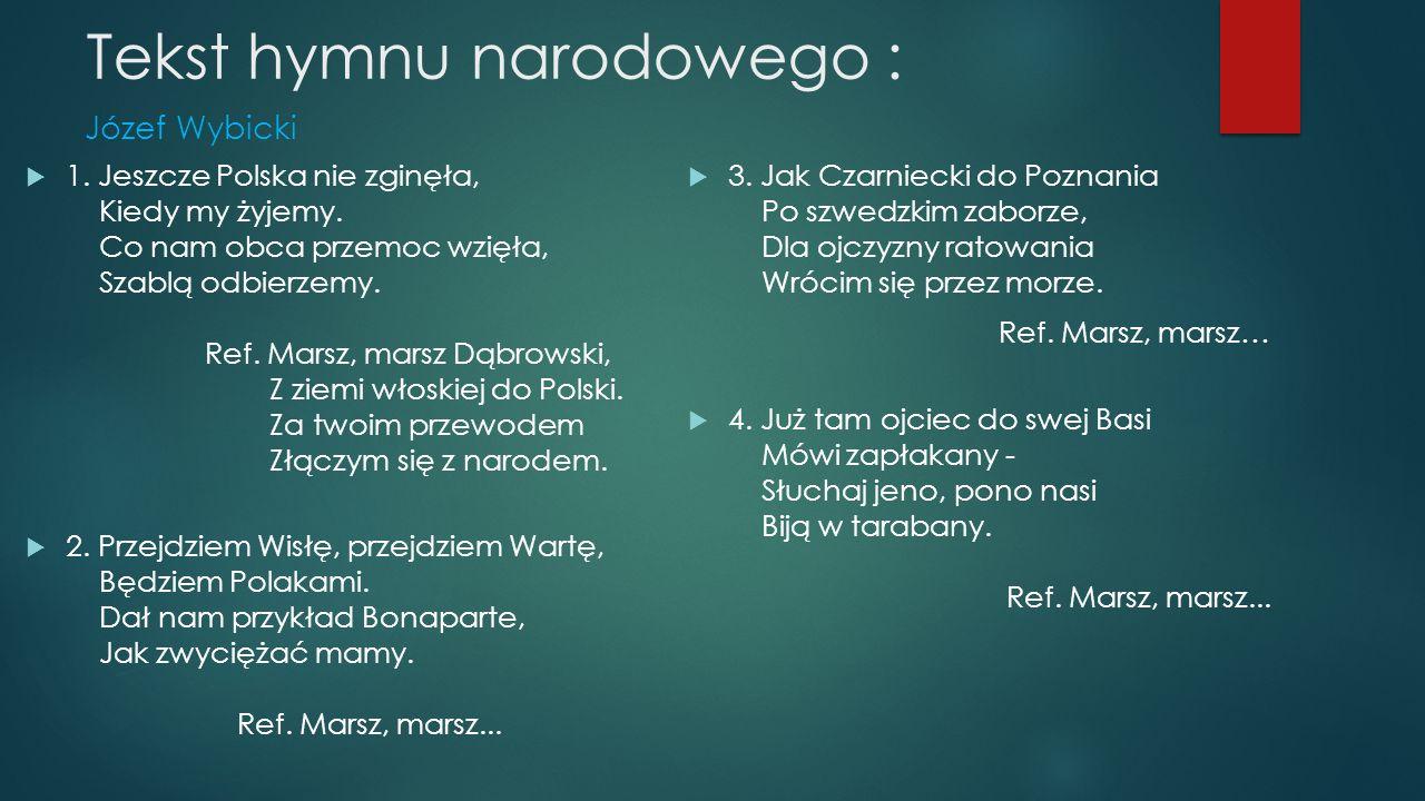 Tekst hymnu narodowego :