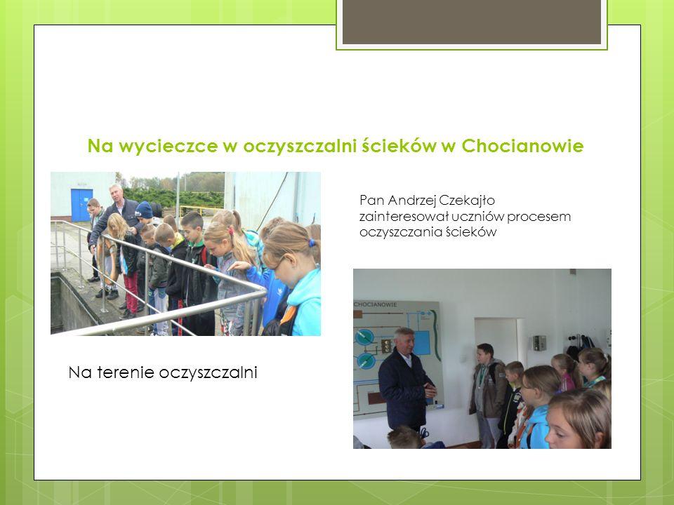 Na wycieczce w oczyszczalni ścieków w Chocianowie