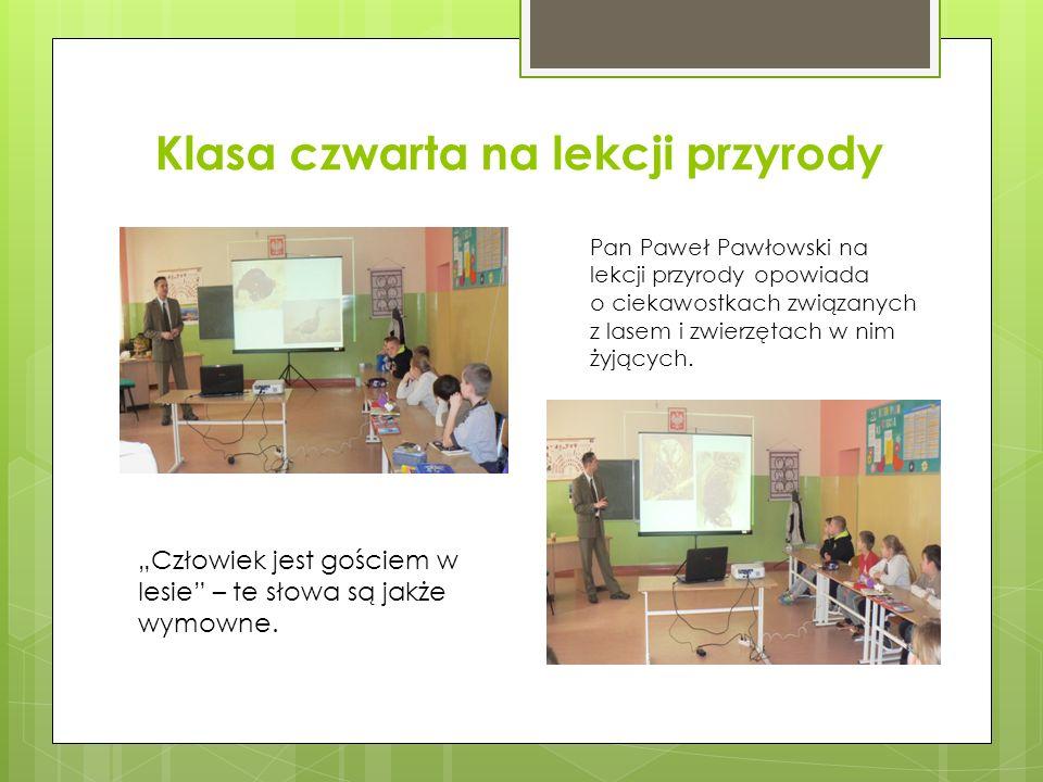 Klasa czwarta na lekcji przyrody