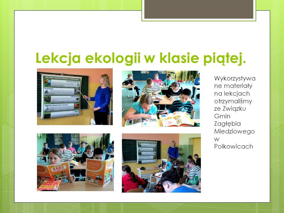 Lekcja ekologii w klasie piątej.