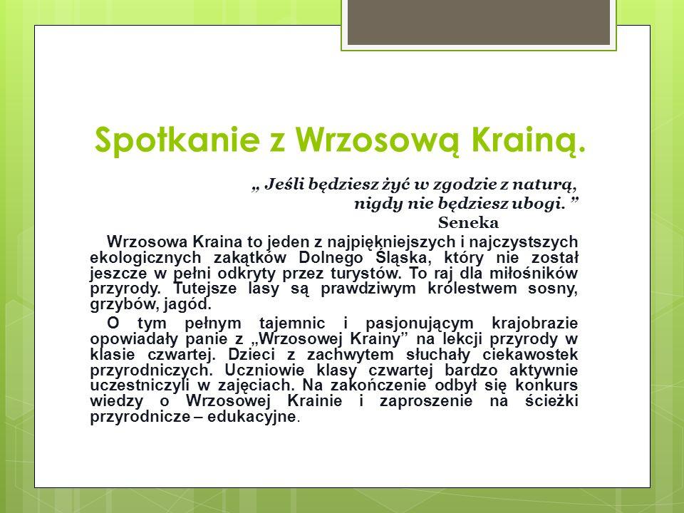 Spotkanie z Wrzosową Krainą.