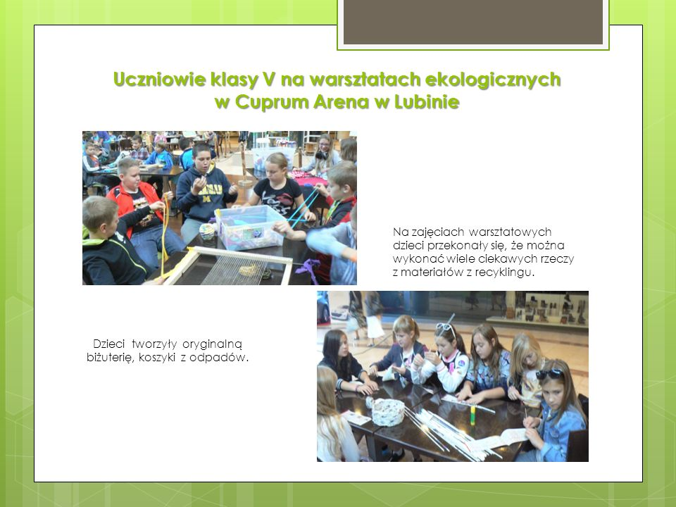 Uczniowie klasy V na warsztatach ekologicznych w Cuprum Arena w Lubinie