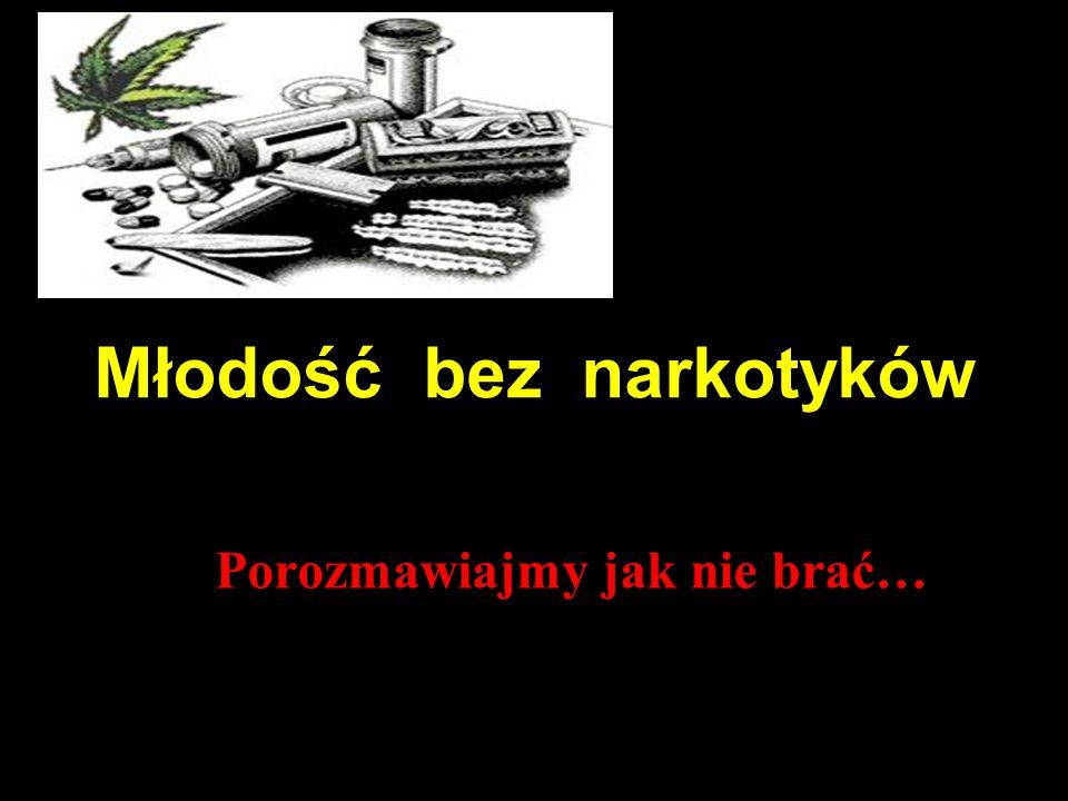 Młodość bez narkotyków