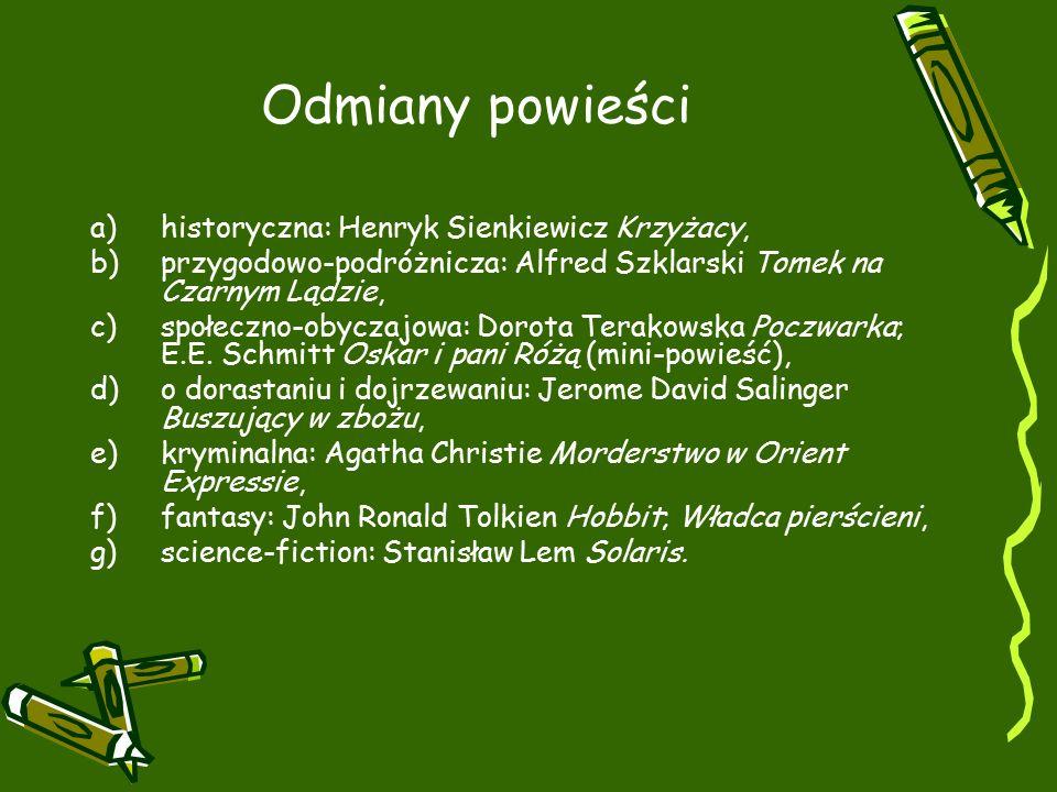 Odmiany powieści historyczna: Henryk Sienkiewicz Krzyżacy,