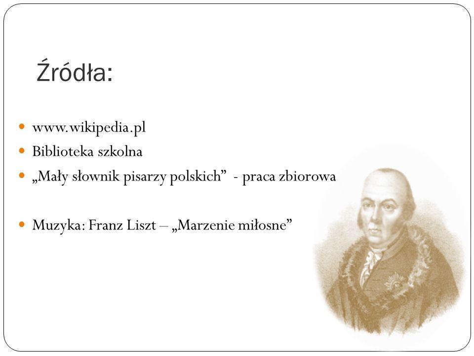 Źródła: www.wikipedia.pl Biblioteka szkolna