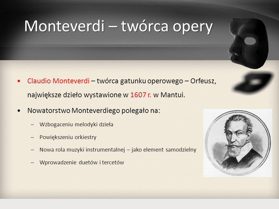 Monteverdi – twórca opery